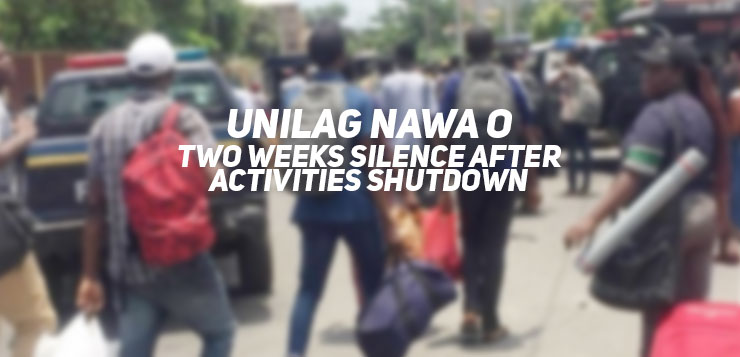 UNILAG NAWA O: Two weeks Silence after Activities UNILAG Shutdown