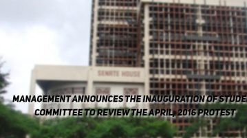 Management announces the inauguration of Student Committee to Review the April, 2016 Protest