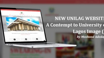 NEW UNILAG WEBSITE: A Contempt to University of Lagos Image (I) by Moshood Adedayo